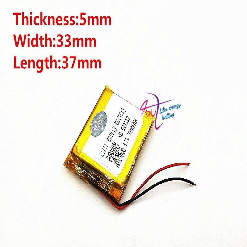 3.7V 750mAh [503337] Liter Energy Battery Polymer Lithium Ion / Li-ion Battery For Mp3 Mp4 Smart Watch Speaker POWER BANK