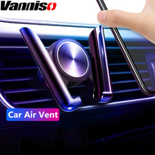 Vanniso Gravity Car Air Vent Mount Stand Holder For Phone in No Magnetic Auto Mobile phone Support Cellular Voiture