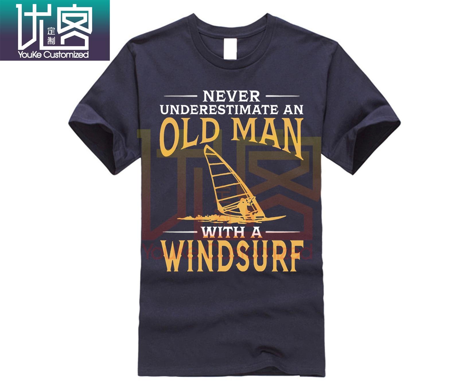 Never Underestimate An Old Men With A Windsurf T-Shirt Short Sleeved Custom Design Tees Shirt Cotton O-neck