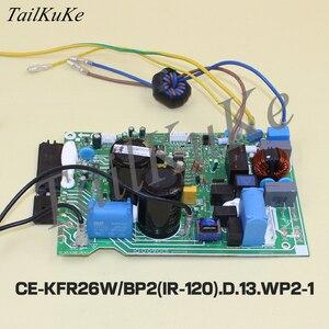 Image 3 - מקורי חדש לגמרי מדיה מזגן מהפך חיצוני לוח CE KFR26W/BP2 (IR 120). D.13.WP2 1