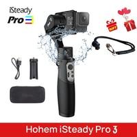 Hohem iSteady Pro 3 3-Achse Handheld Stabilisator Gimbal für DJI Osmo Action GoPro 7 6 XiaoYi 4K sony RXO Kamera PK G6 Evolution