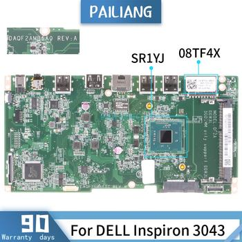 CN-08TF4X For DELL Inspiron 3043 DAQF2AMB6A0 08TF4X SR1YJ Celeron N2840 Mainboard Laptop motherboard DDR3 tested