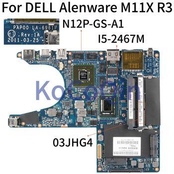 KoCoQin-placa base para ordenador portátil DELL Alenware, M11X, R3, SR0D6, i5-2467M, CN-03JHG4,...
