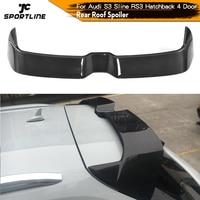 Fibra de carbono/frp traseiro telhado spoiler janela asa para audi a3 sline s3 rs3 tipo 8v hatchback 4 porta 2014 - 2018 não para 2 porta