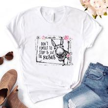 Don't Forget To Stop And Eat The Roses Donkey Women Tshirts Cotton Casual Funny t Shirt
