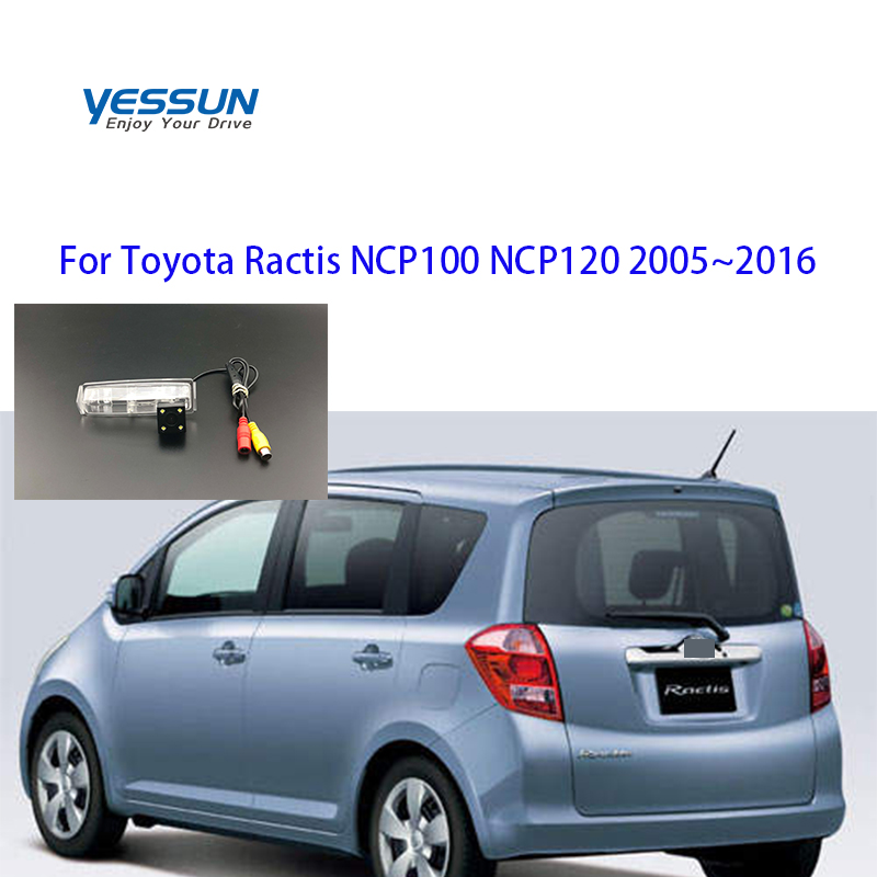 Yessun License Plate Camera For Toyota Ractis NCP100 NCP120 2005 2006~2016 Car Rear View Camera Parking Assistance