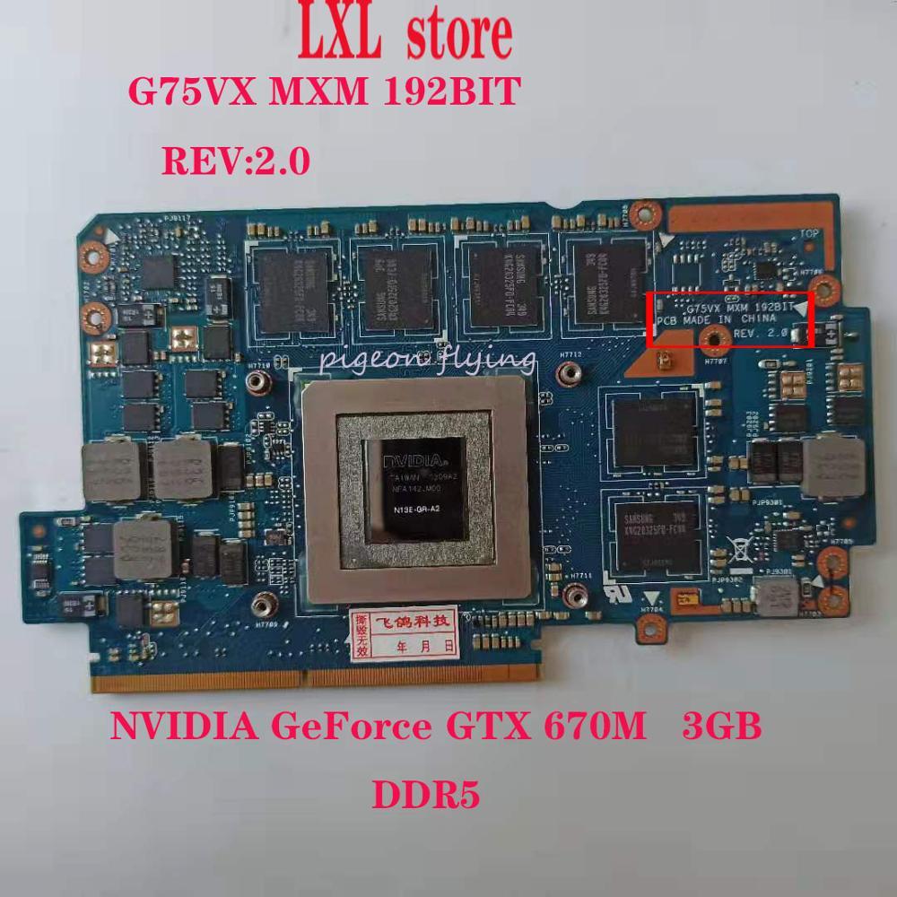 G75VX MXM 192BIT für ASUS G75VX G75 laptop Video karte grafikkarte GTX 670M N13E-GR-A2 DDR5 3GB 100% test OK