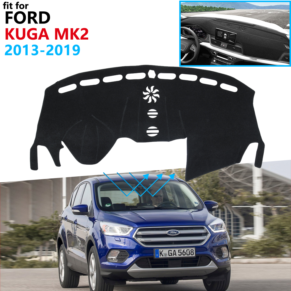 Dashboard Cover Protective Pad for Ford KUGA 2013  2019 Mk2 Escape Car Accessories Dash Board Sunshade Carpet 2016 2017 2018