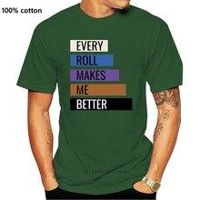 Camisa masculina t camisa brasileira jiu jitsu-cada rolo me faz melhor engraçado camiseta novidade tshirt feminino