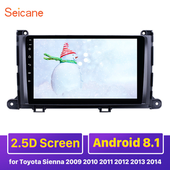 Seicane Android 9.1 Car Multimedia player 9 Inch GPS Navi Car Stereo Radio For Toyota Sienna 2009 2010 2011 2012 2013 2014 image