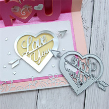 Naifumodo Love You Heart Arrow Metal Cutting Dies for Card Making Scrapbooking Embossing Cuts Stencil Craft New 2019