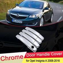 Хромированная крышка ручки двери для Opel Insignia A MK1 2008 2009 2010 2011 2012 2013 2014 2015 2016, аксессуары для отделки Vauxhall Holden