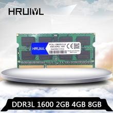 HRUIYLDDR3L 8GB 4GB 2GB 1600MHZ PC3L-12800S Memory 1600 MHz for Laptop so-dimm Ram PC3L 12800 1.35V Notebook sdram Memoria