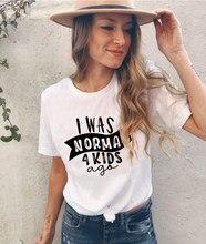 MI È Stato Normale 4 Bambini Fa di Estate Divertente T-Shirt per Le Donne Grafici Harajuku Estetica Manica Corta Magliette Magliette E Camicette Tumblr Ropa mujer 2020