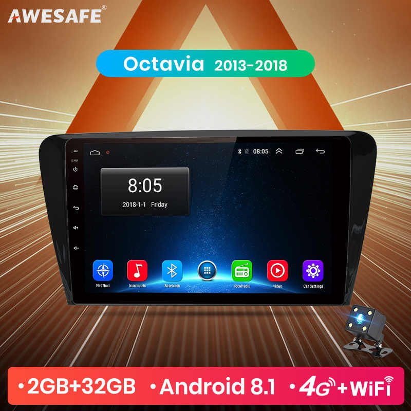 AWESAFE para SKODA Octavia 2013, 2014, 2015, 2016, 2017, 2018 A7 auto Radio Multimedia reproductor de video GPS No 2 din Android 8,1 2G + 32G