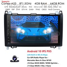 4G 64G Android10 coche reproductor Multimedia Autoradio GPS para Mercedes Benz W169 A150 A160 A170 W245 B160 B170 W639 W906 Sprinter PX5
