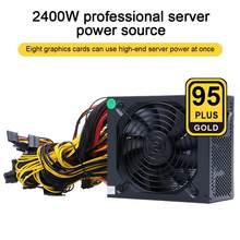 2000W ATX ETH Mining Machine Power Supply 95% Efficiency Support Multi-Channel 8 Display Cards GPU 2400W Max for Bitcoin Miner