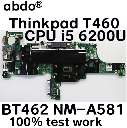 Lenovo Thinkpad T460 Laptop Motherboard i5-6300U /& i5-5600U BT462 NM-A581