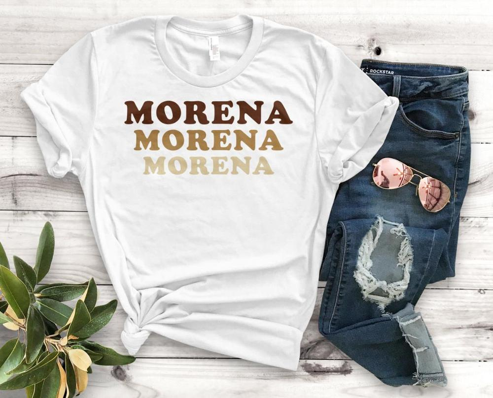 Morena Morena Morena Latina Print Women Tshirt Cotton Casual Funny T Shirt Gift 90s Lady Yong Girl Drop Ship S-913