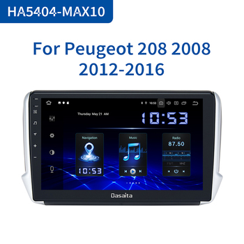Dasaita 10.2 IPS Car Android 10.0 Multimedia Player for Peugeot 2008 208 2012 2013 2014 2015 2016 GPS Navigation DSP MAX10 image