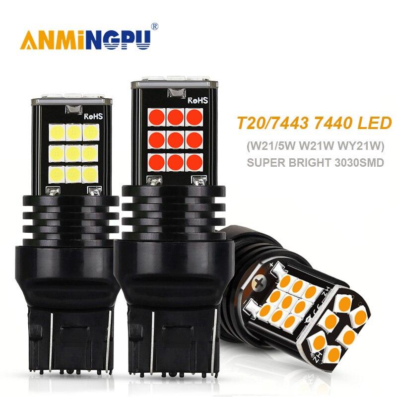 ANMINGPU 2x сигнальная лампа T20 Led W21W 7440 W21/5W 7443 3030SMD WY21W светодиодный Поворотный Светильник, стоп-сигнал, светильник заднего хода, белый янтарь, 12 В