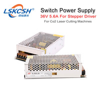 LSKCSH high quality 36V Switch Power Supply 5.6A For Co2 Laser stepper Driver 3DM580/3ND583 Co2 Laser cutting engraving Machine