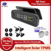 E ACE TPMS Car Tire Monitoring Pressure Display auto Alarm Monitor Solar Power Charging Temperature Warning with 4 sensors