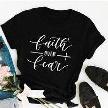 A fé sobre o medo cristão camiseta religião roupas para mulheres camisa de fé gráfico destemido slogan vintage topos menina camisetas