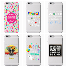 все цены на In A World Where You Can Be Anything Be Kind Phone case Soft Silicone Transparent Cover For iPhone 7 6 6S 8Plus 5S X XS XR XSMax онлайн