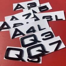 Preto brilhante 1.8T 2.0T 2.4 2.8 3.0 3.2 4.2 Emblema para Audi A1 A3 A4 A5 A6 A7 A8 A4L A6L A8L Q3 Q5 Q7 RS Tronco emblema Etiqueta Do Carro