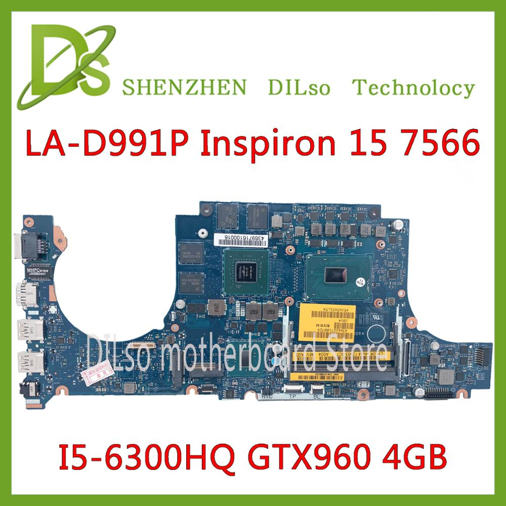 KEFU LA-D991P Motherboard For DELL Inspiron 15 7566 7466 Motherboard I5-6300HQ GTX960 4GB CN-0RJ4MM Test 100%