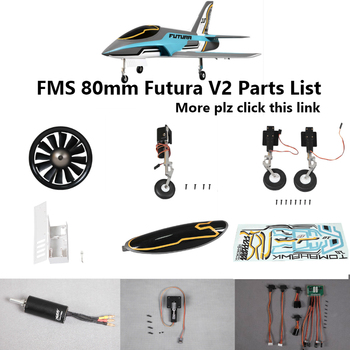 FMS 80mm Futura V2 EDF Ducted Fan Jet Parts Retract Landing Gear Set System Motor ESC Servo RC Airplane Model Plane Aircraft image