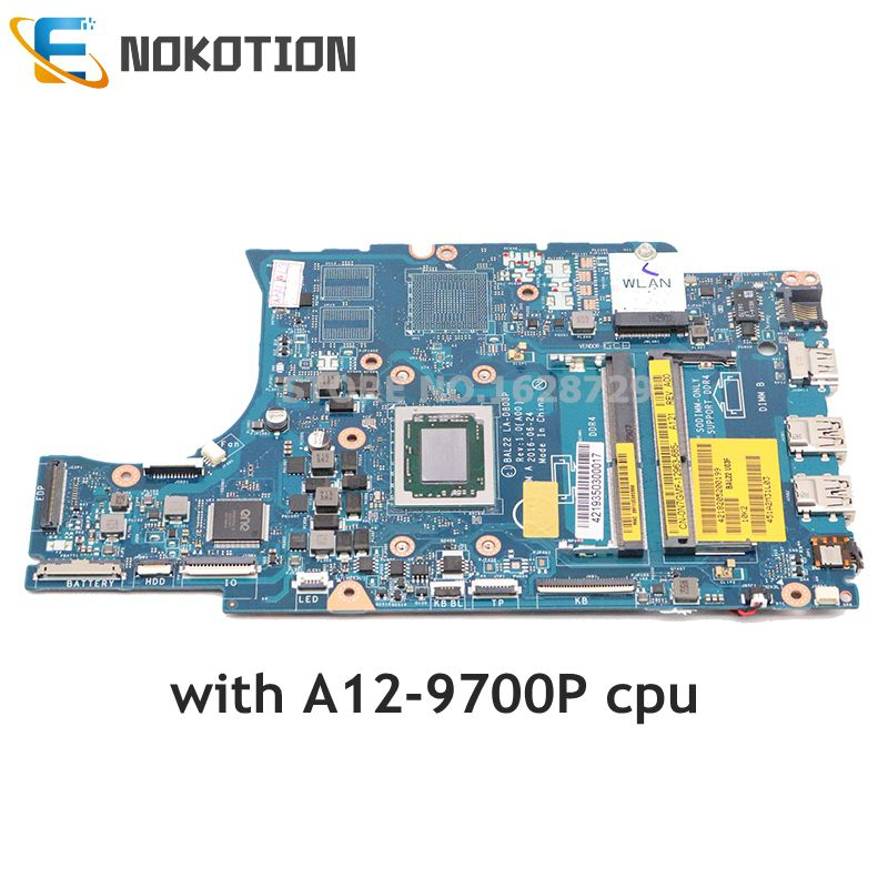 NOKOTION CN-0N7GMF 0N7GMF N7GMF For Dell Inspiron 5565 Laptop Motherboard BAL22 LA-D803P Mainboard A12-9700P CPU