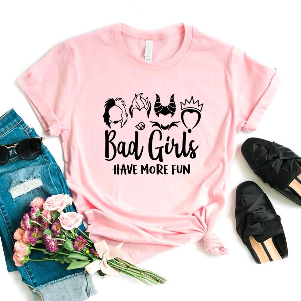 Bad Girls Have More Fun Print Women Tshirt Cotton Casual Funny T Shirt Gift For Lady Yong Girl Top Tee 6 Color FA-3
