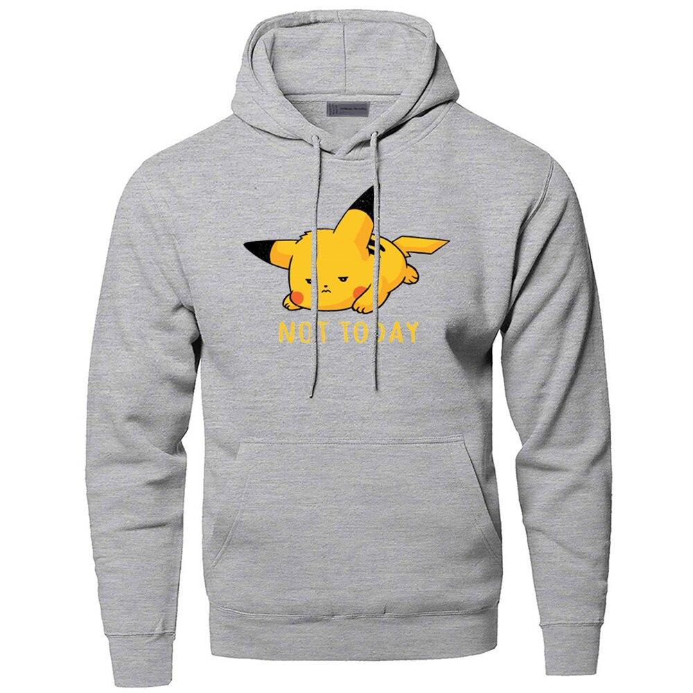 Pikachu Pika Hoodies Men Not Today Sweatshirts Pokemon Hoodie Hooded Winter Autumn Fleece Japan Anime Streetwear Sportswear