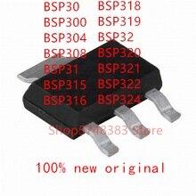 10PCS/LOT 100% new original BSP30 BSP300 BSP304 BSP308 BSP31 BSP315 BSP316 BSP318 BSP319 BSP32 BSP320 BSP321 BSP322 BSP324 MOS