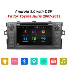 Android 9.0 Octa Core Car Radio GPS Navigation Head Unit For Toyota Auris 2007 2008 2009 2010 2011 DVD Multimedia Player DSP SWC(China)