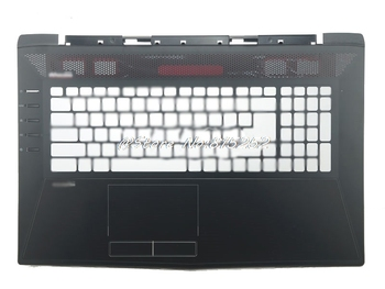 Top Cover For MSI GT72 GT72S GT72VR 1781 1782 307-781A415-Y311 307-781A417-Y311 307-781C212-Y31 E2P-78105XX-Y31 Back Cover