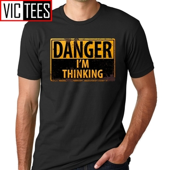 Men T-Shirts Free Shipping DANGER I'm Thinking Caution Warning Sign Geek Nerd Brainy T Shirt Men Tee Shirt Funny