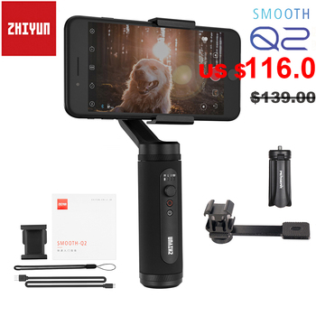 Zhiyun Smooth Q2 / Smooth 4 3-Axis Smartphone Handheld Gimbal Stabilizer for iPhone 11 Pro Max XS X 8P Samsung S10 S9 S8 Huawei 2018 newest high quality get low mod v2 glm v2 mech mod brass copper 18650 mechanical vape mod top quality free shipping