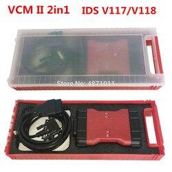 VCM2 2 в 1 для Ford и для Mazda IDS V117 V118 диагностический инструмент VCM II