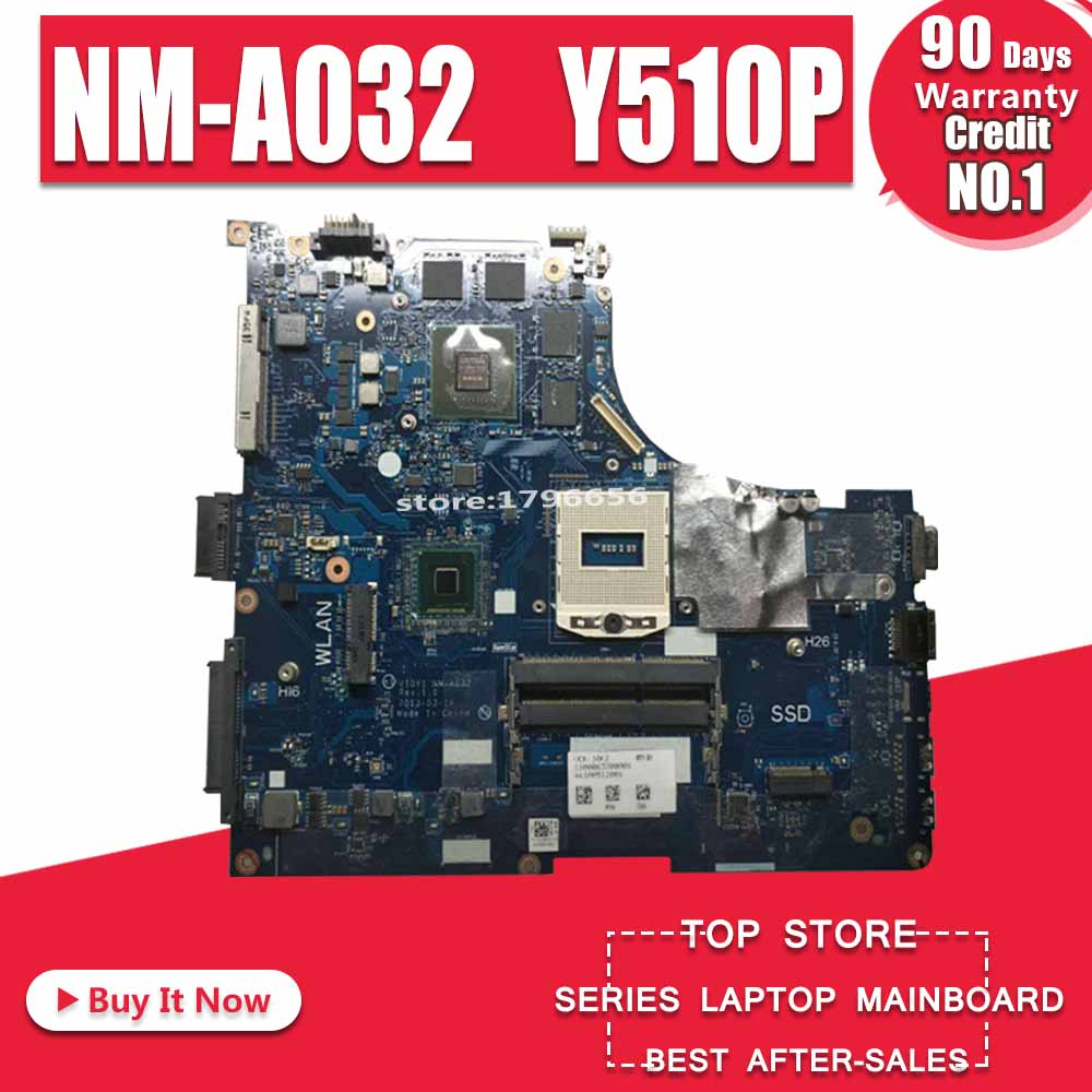 Y510P VIQY1 NM-A032 REV:1.0 Y510P Laptop Motherboard For Lenovo Y510P NM-A032 GT750 Support I7 Test Motherboard