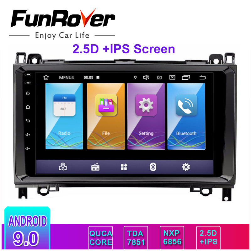 Funrover 2.5D+IPS <font><b>android</b></font> 9.0 car multimedia dvd gps player For <font><b>Mercedes</b></font> <font><b>Benz</b></font> Sprinter B200 W209 <font><b>W169</b></font> B-class W245 stereo <font><b>radio</b></font> image