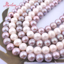 """9.5mm 11mm High AA Grade Round Freshwater Pearl Loose Natural Stone Beads For Necklace Bracelets DIY Jewelry Making Strand 15"""""""