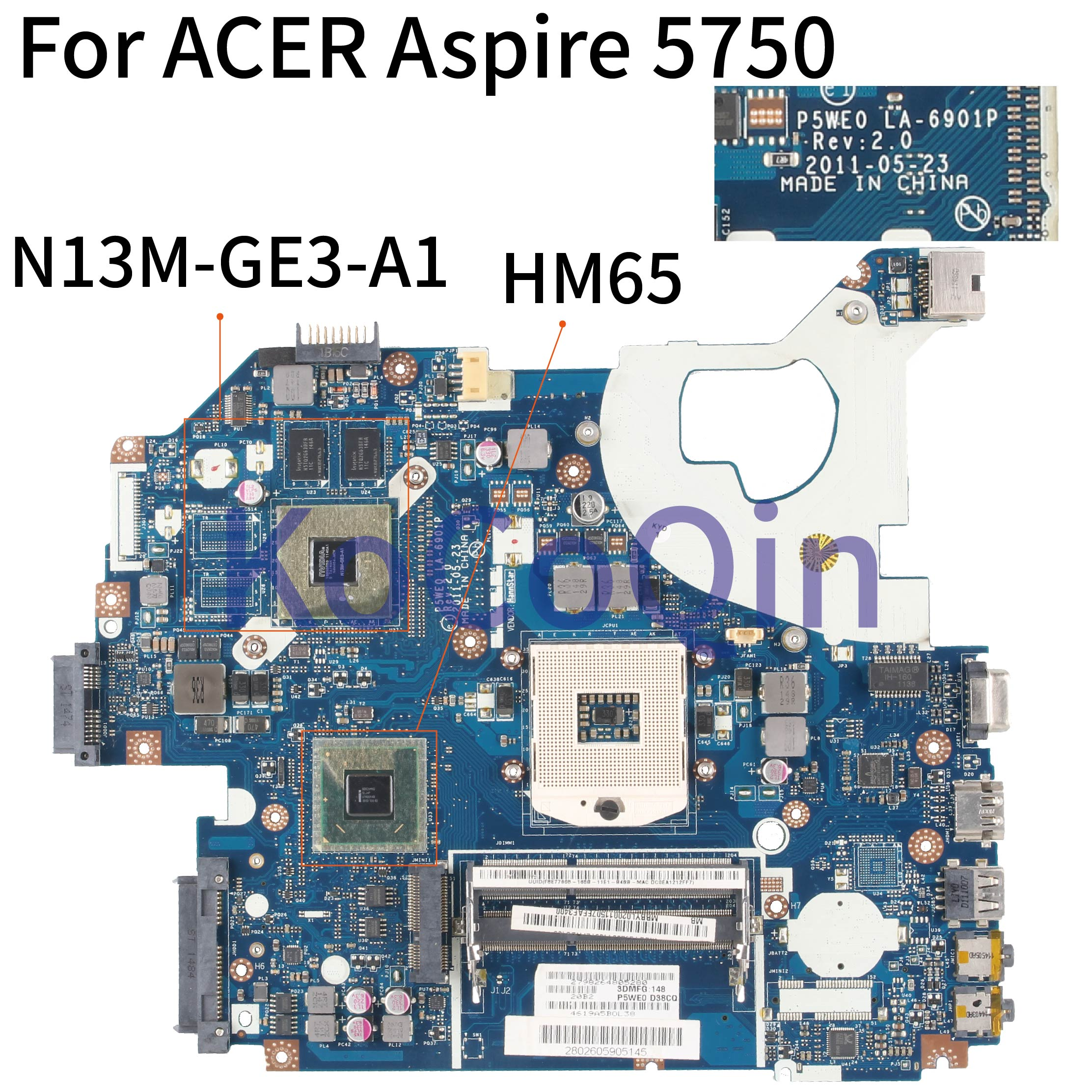 KoCoQin Laptop Motherboard For ACER Aspire 5750 5750G GT520M Mainboard P5WE0 LA-6901P MBBYL02001 HM65 N13M-GE3-A1