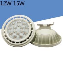G53 SMD 10W 12W 15W 12V AC85-265V светодиодный AR111 Точечный светильник 110lm Пластик алюминий Гарантия 3 года
