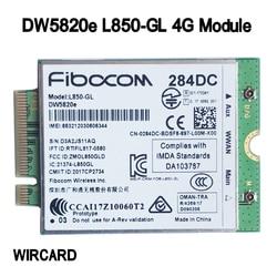 DW5820e  L850-GL LTE 4G  Card Module 0284DC 284DC For Dell laptop 3500 5400