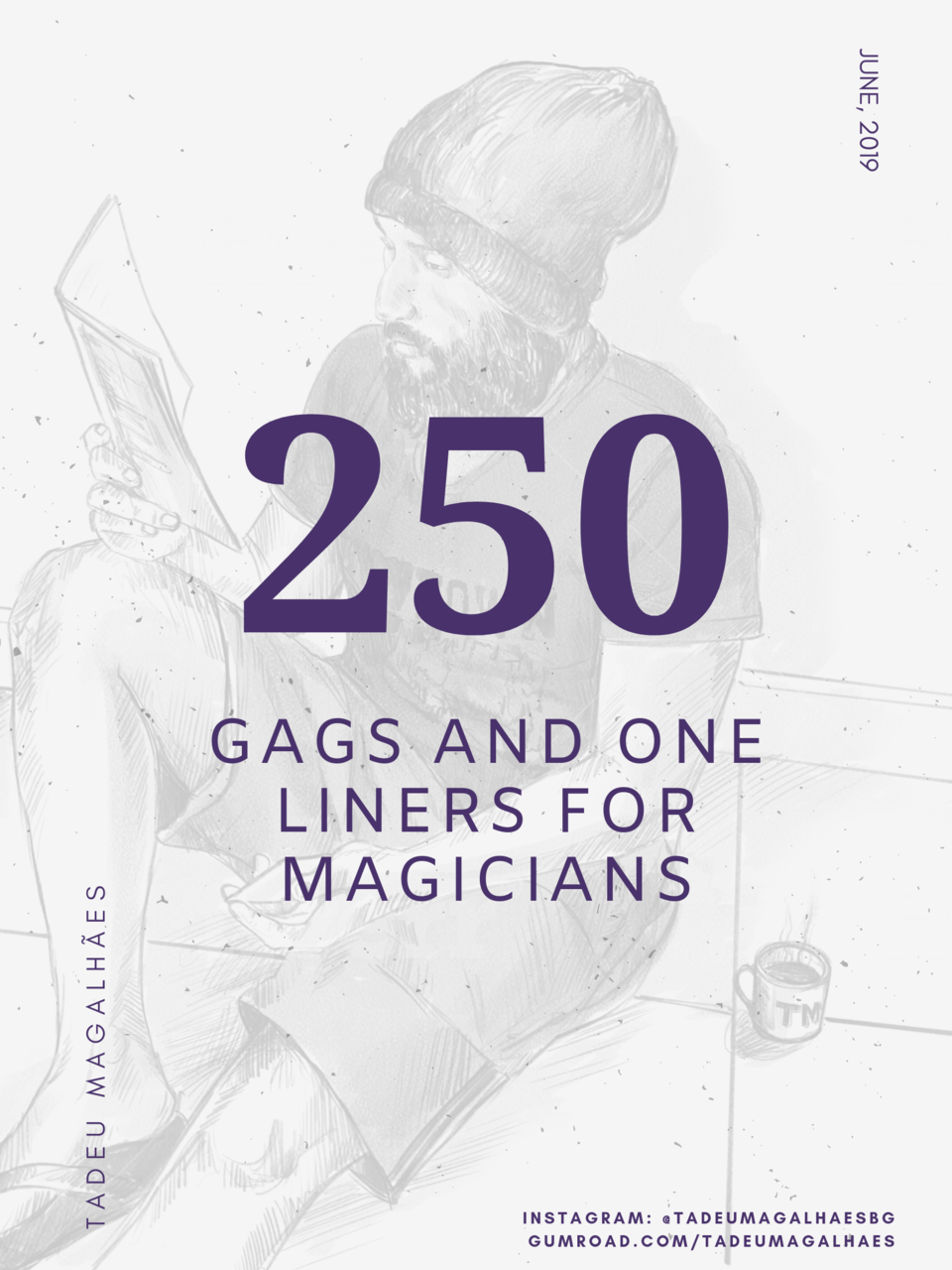 250 GAGS And JOKES For COMEDY MAGICIANS By Tadeu Magalhaes - Magic Tricks