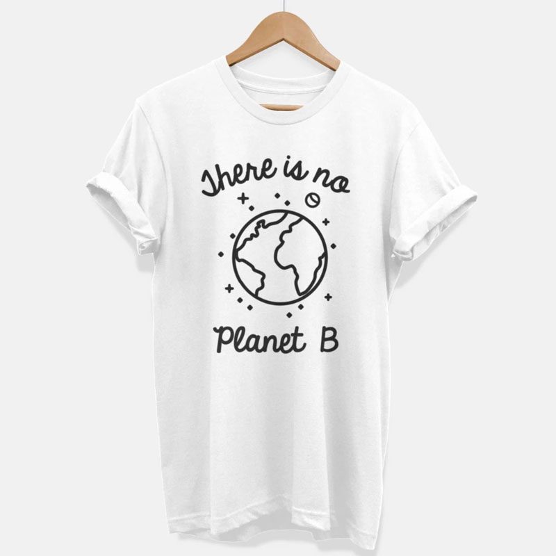 Standard Unisex T-shirt Standard Unisex T-shirt In style There Is No Planet B