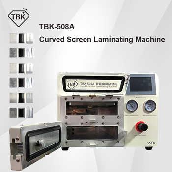 2019 New TBK-508A Curved Screen Laminating and Debubble Machine LCD Edge Laminating Machines For samsung iPhone iPad with moulds